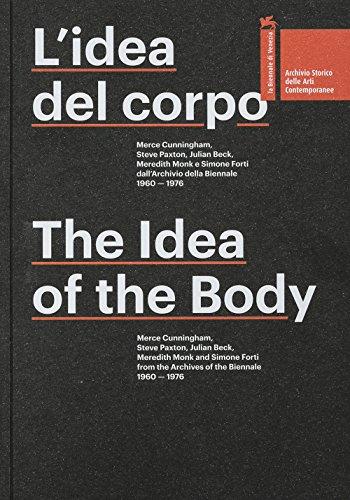 L'idea del corpo. Merce Cunningham, Steve Paxton,: Sieni, Virgilio