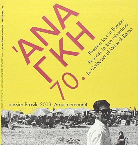 Ananke. 70. Quadrimestrale di Cultura, Storia e