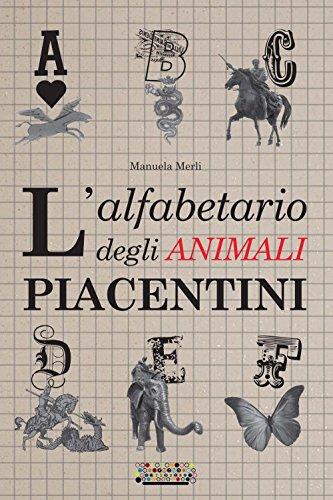 9788898751402: L'alfabetario degli animali piacentini