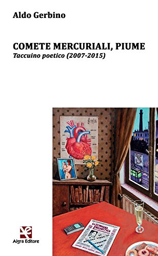 9788898760961: Comete mercuriali, piume. Taccuino poetico (2007-2015) (Ginestra dell'Etna)