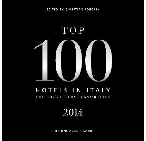 9788898806003: Top 100 hotels in Italy 2014. The travellers' favourites