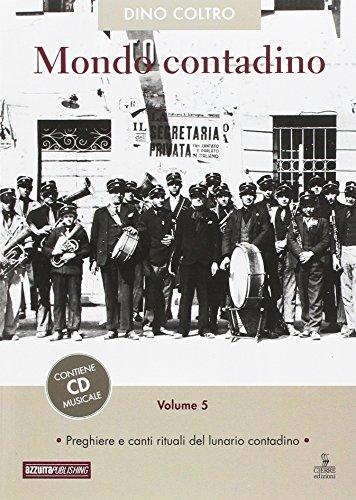 9788898840816: Mondo contadino. Con CD Audio