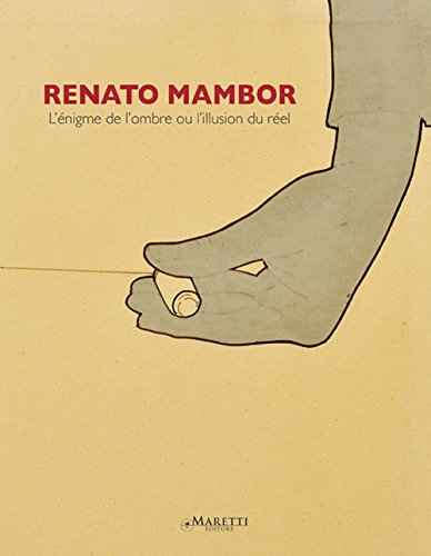Renato Mambor. L Énigme De l Ombre: Stella, Dominique;Mambor, Renato