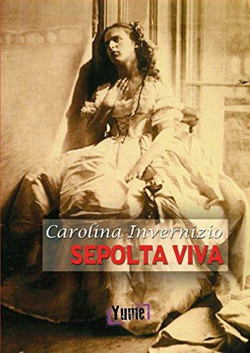 Sepolta viva (Paperback): Carolina Invernizio