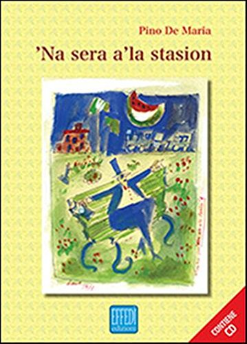 9788898913015: Sera a' la stasio ('Na). Con CD Audio
