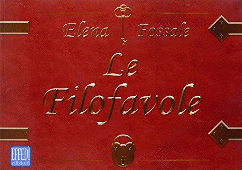 Le Filofavole.: Fossale, Elena