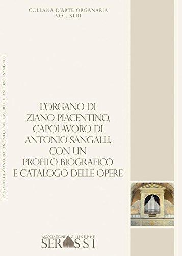 L organo di Ziano Piacentino (1854), capolavoro