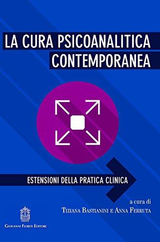 9788898991594: La cura psicoanalitica contemporanea. Estensioni della pratica clinica