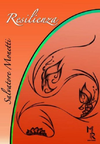 Resilienza.: Monetti, Salvatore
