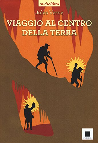 Viaggio al centro della terra: Verne, Jules