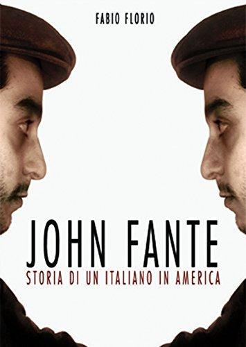 9788899040055: John Fante. Storia di un italiano in America