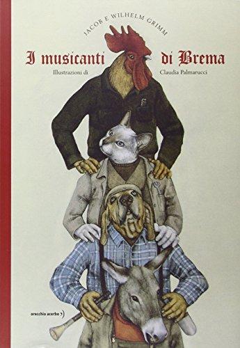 9788899064211: I musicanti di Brema. Ediz. illustrata