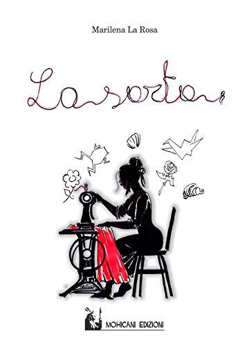 La sarta (Narrativa): La Rosa, Marilena