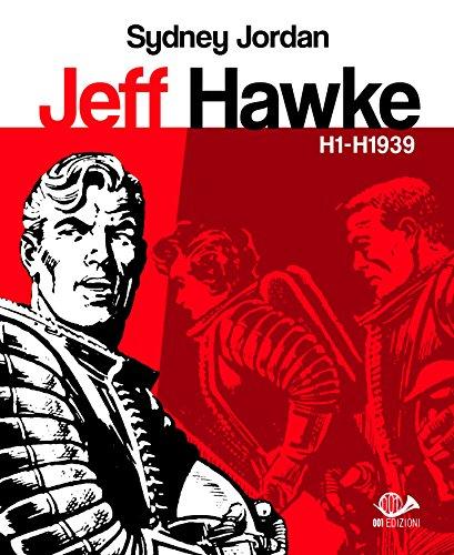 9788899086527: Jeff Hawke H1 - H1939