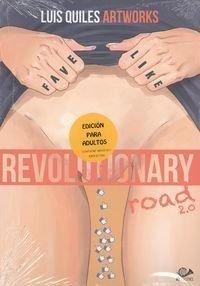 Revolutionary road 2.0: Luis Quiles