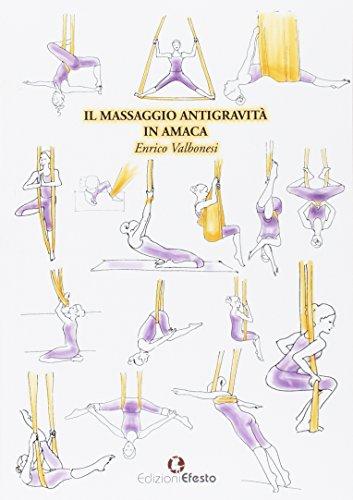 9788899104740: Il massaggio antigravità in amaca