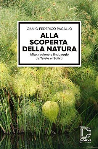 ALLA SCOPERTA DELLA NATURA: PAGALLO G. F.
