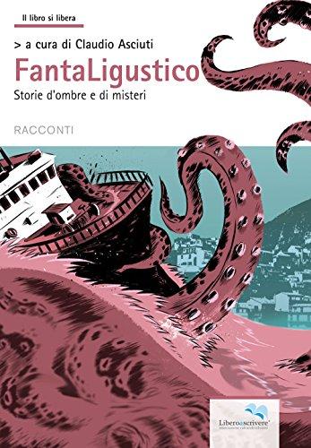 Fantaligustico. Storie di ombre e di misteri (Paperback)