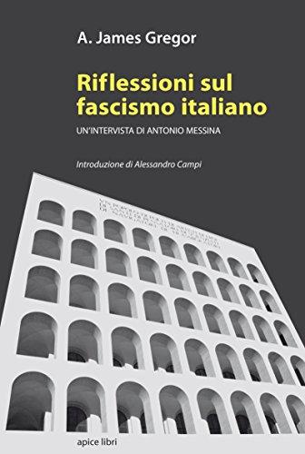 9788899176242: Riflessioni sul fascismo italiano. Un'intervista di Antonio Messina
