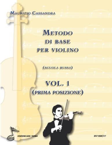 9788899225049: Metodo di base per violino. Scuola russa: 1