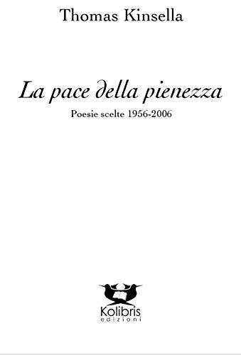 9788899274207: La pace della pienezza. Poesie scelte (1956-2006)