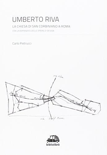 9788899275082: Umberto Riva. La chiesa di San Corbiniano a Roma con un'appendice delle opere di design