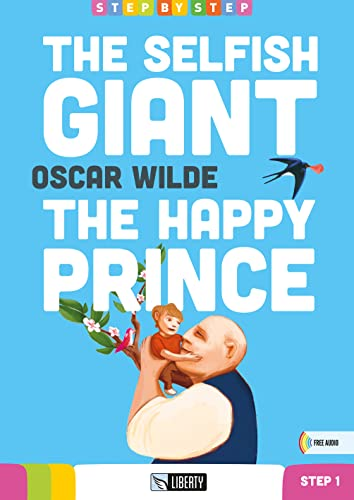 9788899279202: The selfish giant-The happy prince. Con CD Audio