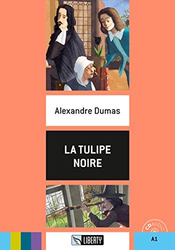 9788899279356: La tulipe noire. Con CD-Audio
