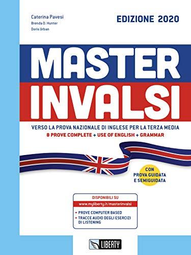 9788899279882: Master INVALSI. Verso la prova nazionale di inglese per la terza media. 8 prove complete, use of English, grammar