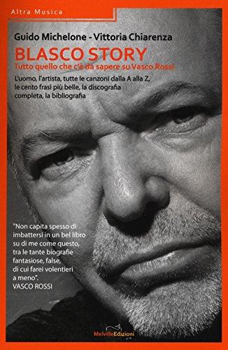 9788899294144: Blasco story. Tutto quello che c'è da sapere su Vasco Rossi (Altra Musica)