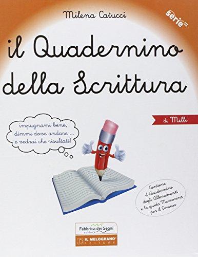 9788899317577: Il quadernino della scrittura. Per la Scuola elementare