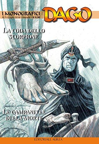 9788899350383: La coda dello scorpione-Le campanelle della morte. I monografici Dago: 7