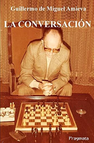 9788899373160: La conversacion (Spanish Edition)