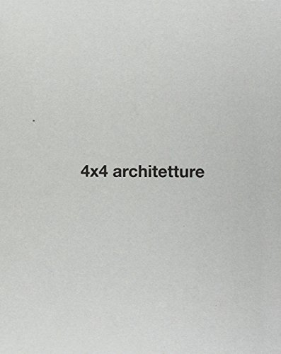 9788899390099: 4x4 Architetture. Ediz. illustrata