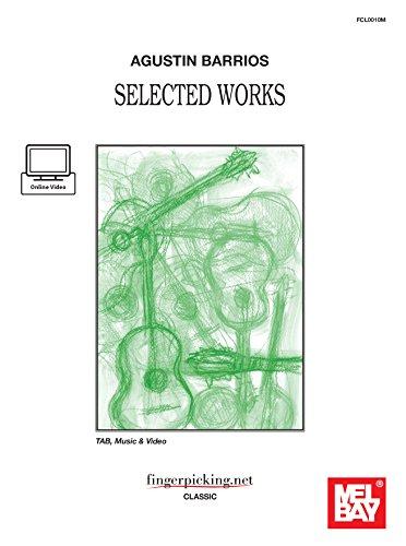9788899405021: Agustin Barrios Selected Works