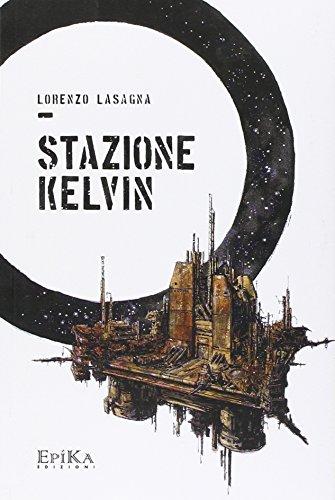 9788899436230: Stazione Kelvin