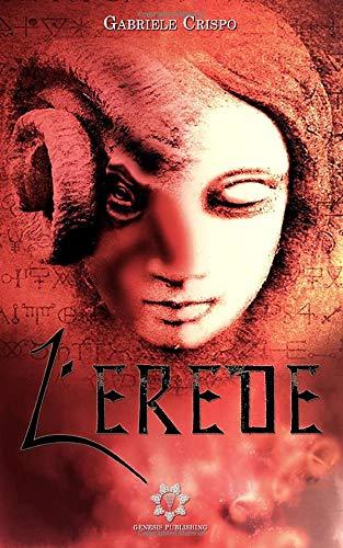 9788899603762: L'Erede (Volume 1) (Italian Edition)