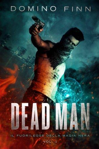 Dead Man (Il Fuorilegge della Magia Nera): Finn, Domino