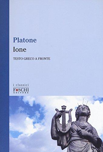 Ione. Testo greco a fronte: Platone