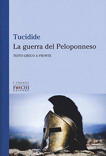 9788899666170: La guerra del Peloponneso. Testo greco a fronte (I classici)
