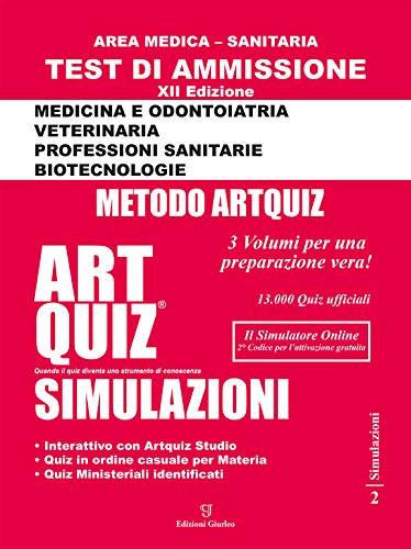 9788899710095: Artquiz simulazioni. Test di ammissione a: medicina, odontoiatria, professioni sanitarie. Area medica-sanitaria. Ediz. illustrata
