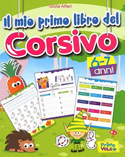 9788899721022: Il mio primo libro del corsivo. Ediz. a colori