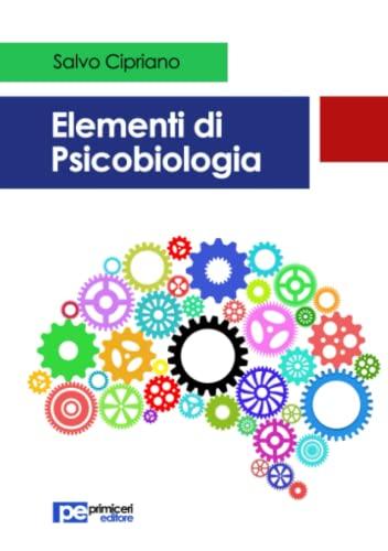 Elementi di Psicobiologia: Cipriano, Salvo