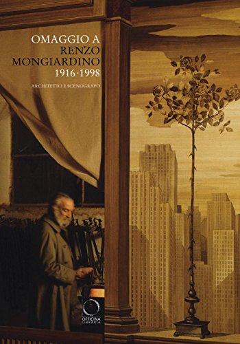 9788899765125: Omaggio a Renzo Mongiardino (1916-1998) architetto e scenografo. Catalogo della mostra (Milano, 28 settembre-11 dicembre 2016). Ediz. illustrata