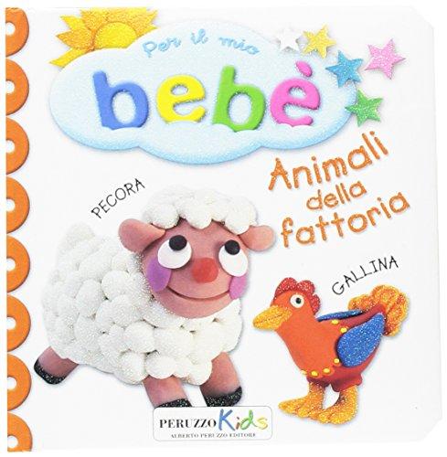 9788899774110: Animali della fattoria. Per il mio bebé