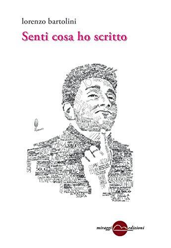 Senti cosa ho scritto: Lorenzo Bartolini
