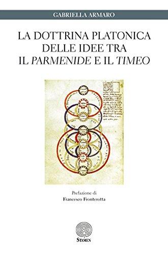 La dottrina platonica delle idee tra il: Gabriella Armaro