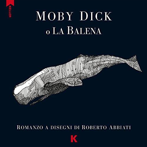 Moby Dick o la balena da Melville: Roberto Abbiati