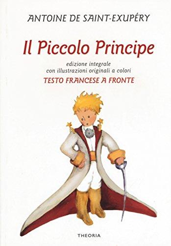 9788899997045: Il Piccolo Principe. Testo francese a fronte. Ediz. bilingue