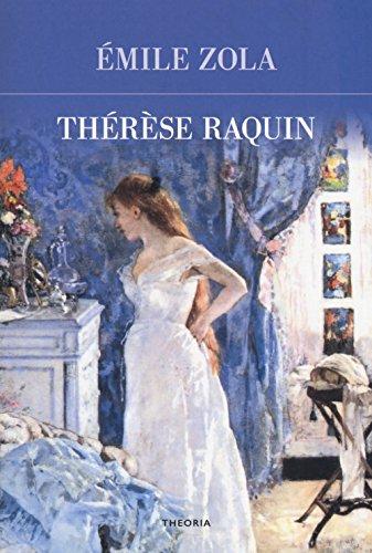Therese Raquin [Lingua francese]: Zola, Émile